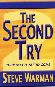 The Second Try Your Best Is Yet To Come