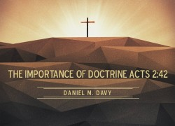 the importance of the doctrine of Doctrine of the importance of prophecy  i introduction a prophecy is the content of that which is prophesied in the bible b the bible adamantly and clearly states that all scripture is profitable for doctrine (teaching), for reproof, for correction, for instruction in righteousness.