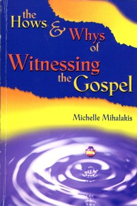 The Hows & Whys of Witnessing the Gospel