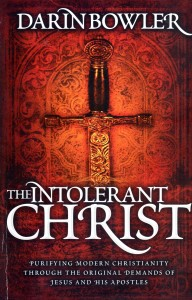 The Intolerant Christ Book
