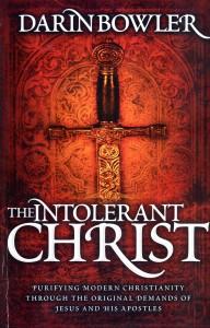 The Intolerant Christ Book